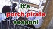 Porch Pirates