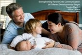 Parent Education Presentation: Strengthening Parent-Child Communication at Different Developmental Stages