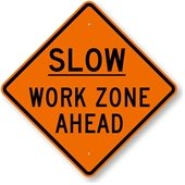 Drive Slow through Work Zones